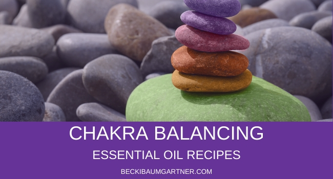 Chakra Balancing Essential Oil Recipes